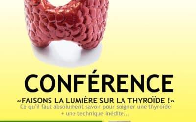 Conférence «Faisons la lumière sur la thyroïde !»